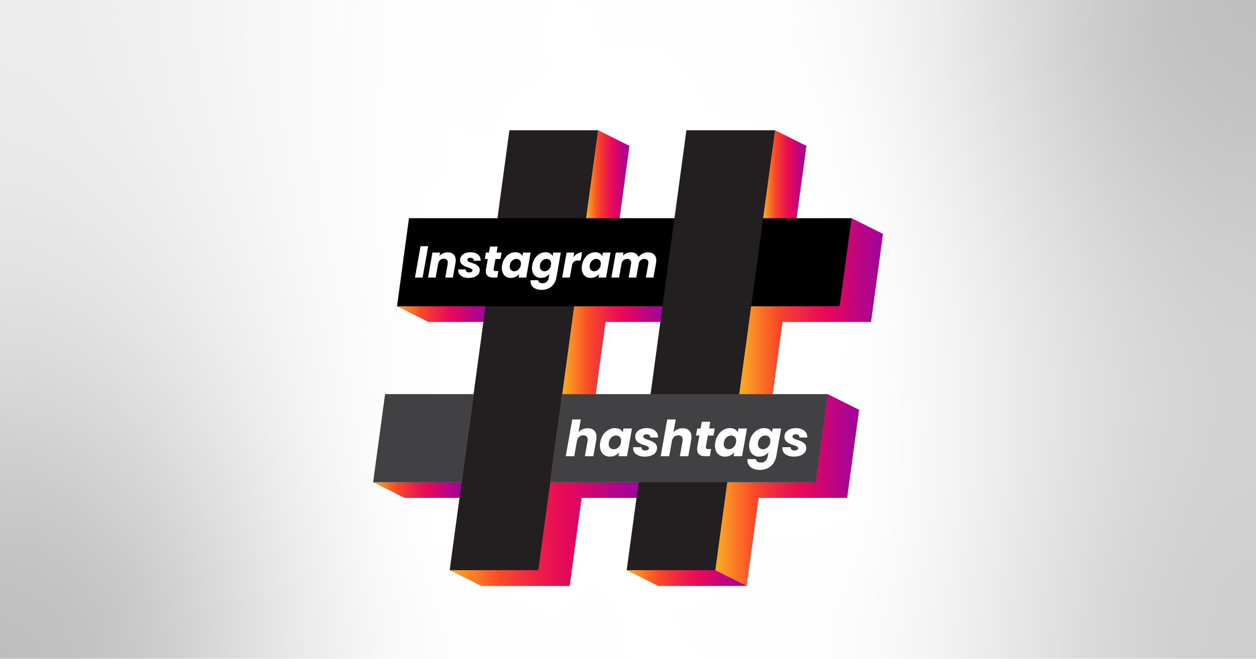 Instagram Hashtag Guide – How to Use Hashtags to Promote your Business